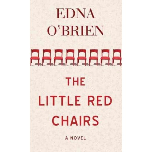 Little Red Chairs (Library) (Edna O'Brien)