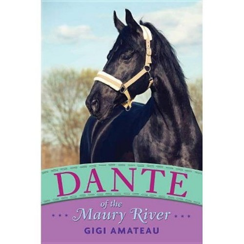 Dante of the Maury River (Hardcover)