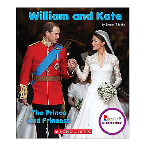 Scholastic Library Publishing Children's Press Rookie Biographies, William And Kate