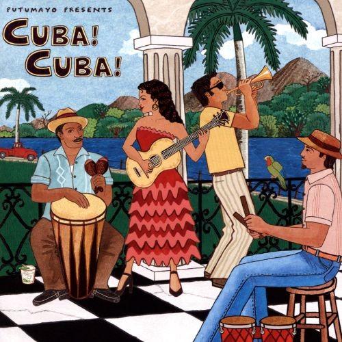 Putumayo Presents: Cuba! Cuba! [CD]