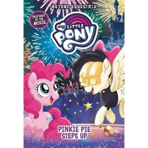 My Little Pony: Beyond Equestria: Pinkie Pie Steps Up