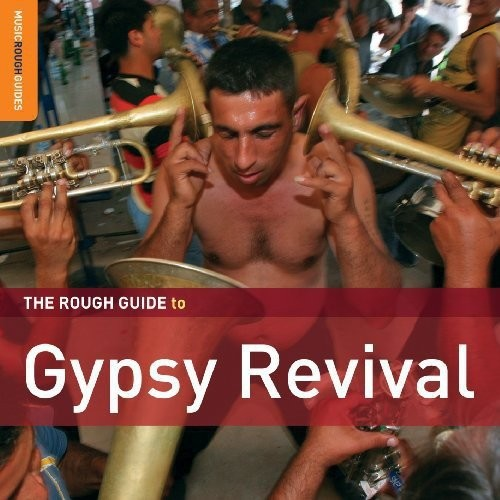 The Rough Guide to Gypsy Revival [CD]