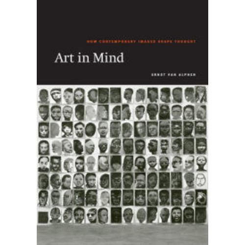 Art in Mind: How Contemporary Images Shape Thought / Edition 2