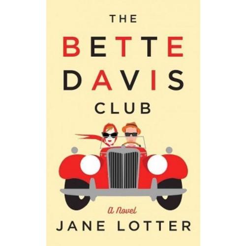 Bette Davis Club (Unabridged) (CD/Spoken Word) (Jane Lotter)