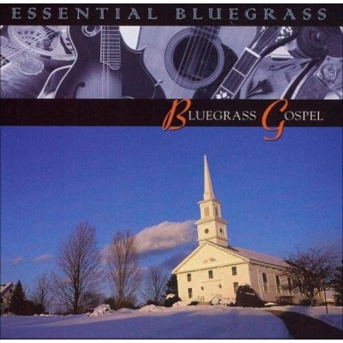 Essential Bluegrass: Bluegrass Gospel [CD]