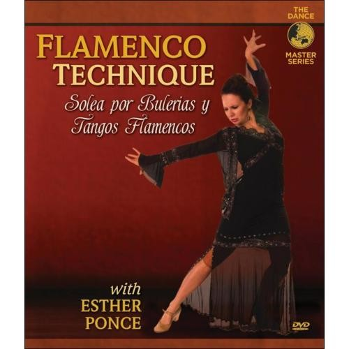 Esther Ponce: Flamenco Technique [DVD] [2013]