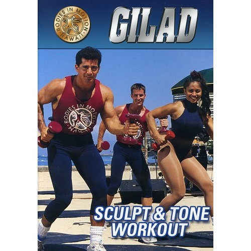 Gilad Sculpt and Tone Workout