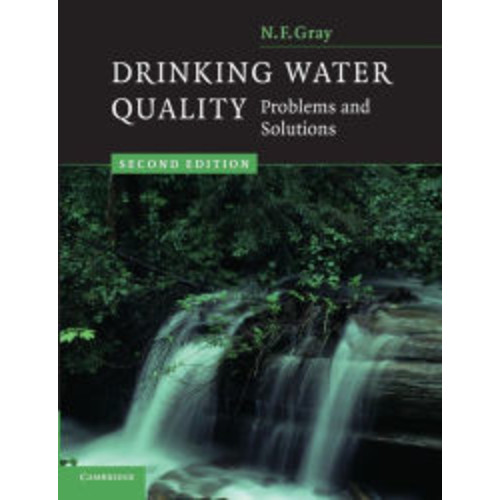 Drinking Water Quality: Problems and Solutions / Edition 2