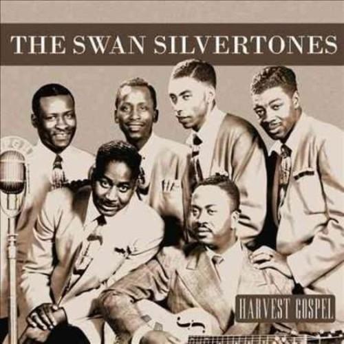 Swan Silvertones - Harvest Collection: The Swan Silvertones