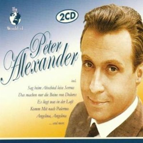 The World of Peter Alexander [CD]