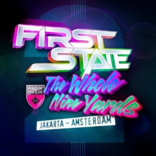 The Whole Nine Yards, Vol. 2: Jakarta-Amsterdam (Mixed by First State) [CD]