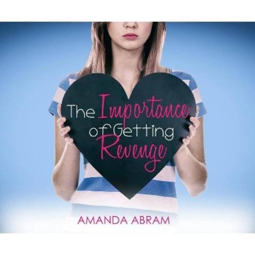 Importance of Getting Revenge (Unabridged) (CD/Spoken Word) (Amanda Abram)