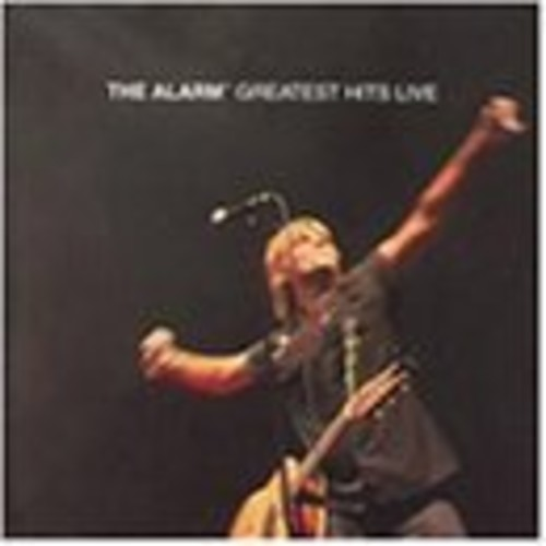 The Alarm - Greatest Hits Live