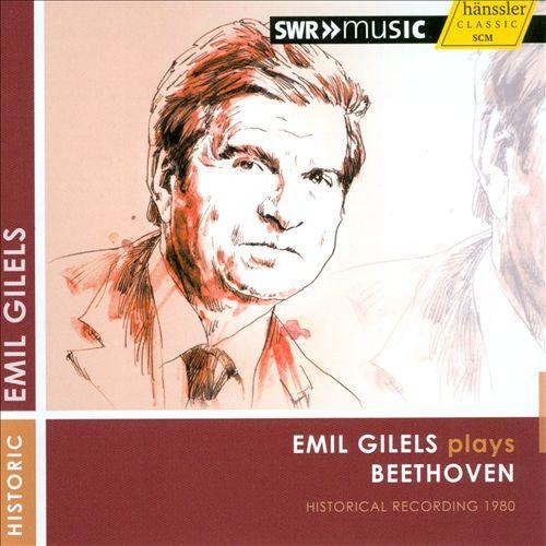 Emil Gilels plays Beethoven [CD]