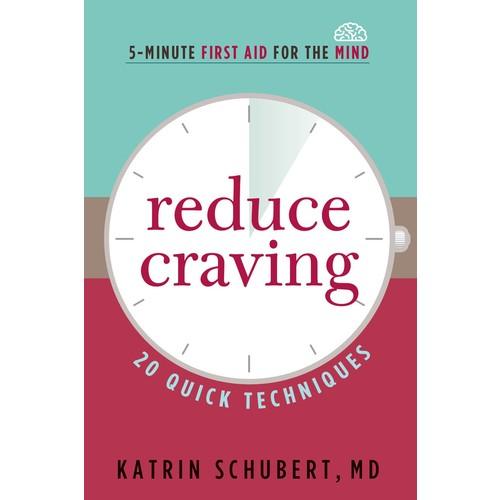 Reduce Craving: 20 Quick Techniques