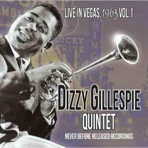 Dizzy Gillespie - Live in Vegas 1963: Vol. 1