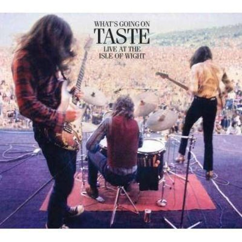 Taste - What's Going On Taste Live At The Isle Of Wight 1970