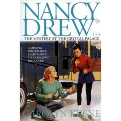 The Mystery at the Crystal Palace (Nancy Drew Series #133)