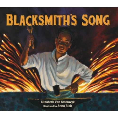 Blacksmith's Song (School And Library) (Elizabeth Van Steenwyk)