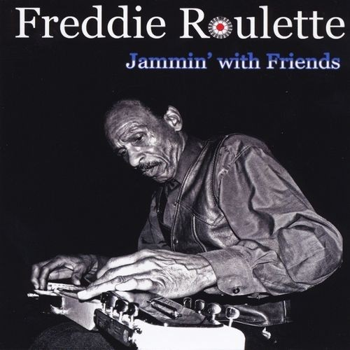 Freddie Roulette Jammin' With Friends [CD]