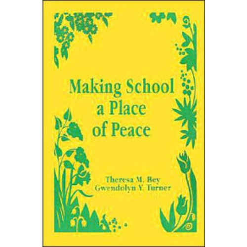 Making School a Place of Peace / Edition 1