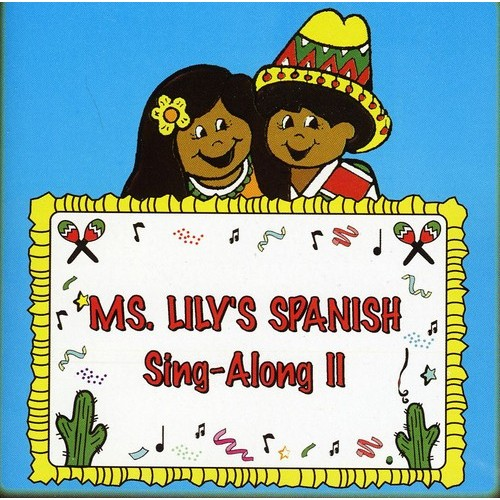 Ms. Lily's Spanish Sing-Along II [CD]