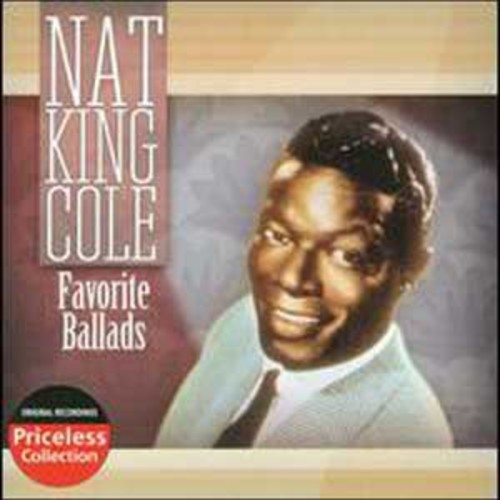 Favorite Ballads [Collectables] By Nat King Cole (Audio CD)