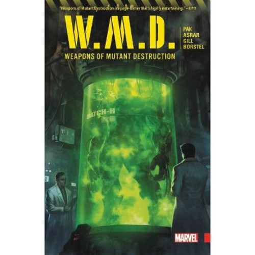 Weapons of Mutant Destruction (Paperback) (Greg Pak)