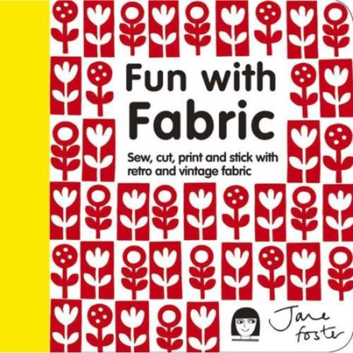 Sterling Publishing Fun With Fabric