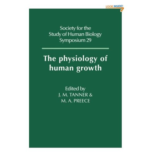 The Physiology of Human Growth (Society for the Study of Human Biology Symposium Series)