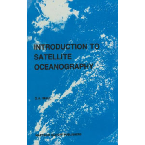 Introduction to satellite oceanography / Edition 1