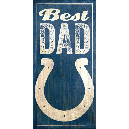 Indianapolis Colts Best Dad Sign