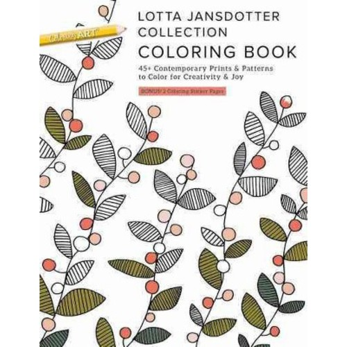 Lotta Jansdotter Collection Coloring Book : 45+ Contemporary Prints & Patterns to Color for Creativity &