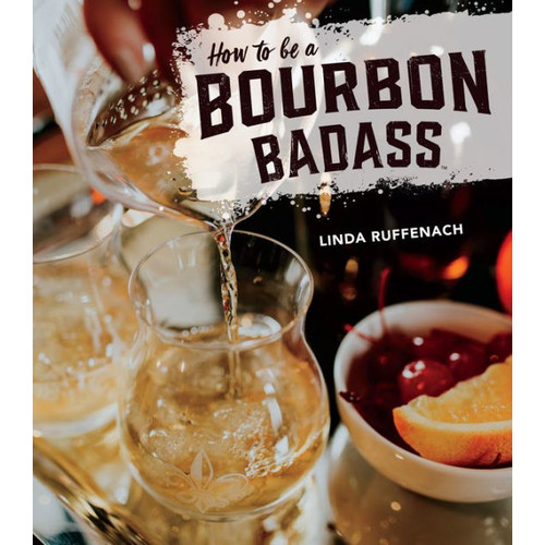How to Be a Bourbon Badass