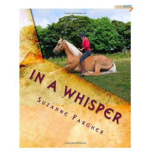 In A Whisper: A Trick Horse Training Manual