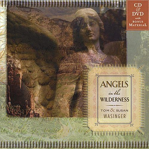 Angels in the Wilderness [CD]
