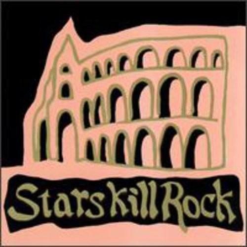 Stars Kill Rock [CD]
