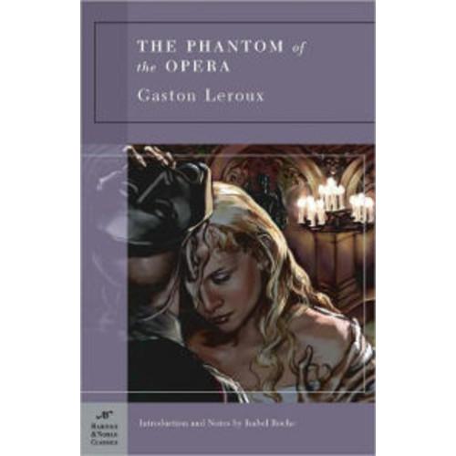 The Phantom of the Opera (Barnes & Noble Classics Series)
