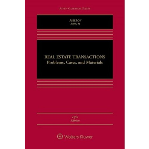 Real Estate Transactions : Problems, Cases, and Materials (Hardcover) (Robin Paul Malloy & James Charles