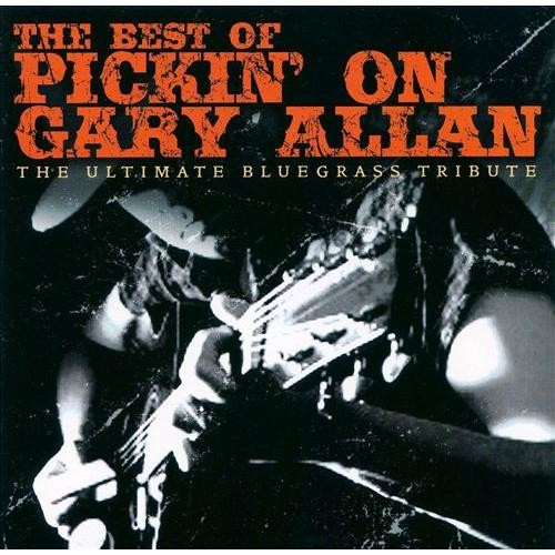 Best of Pickin on Gary Allen: The Ultimate Tribute [CD]