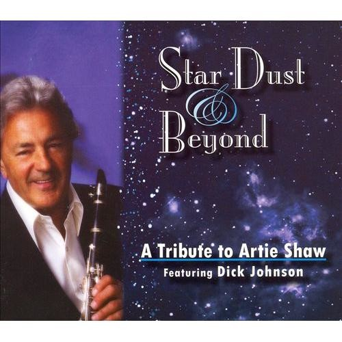 Star Dust & Beyond: A Tribute to Artie Shaw [CD]