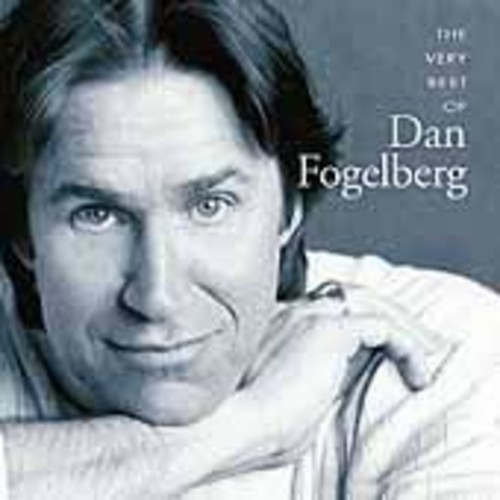 Dan Fogelberg - Very Best of Dan Fogelberg