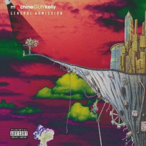 Machine Gun Kelly - General Admission (Deluxe Edition) [Explicit Lyrics] (CD)