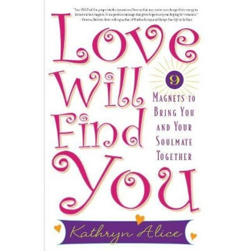 Love Will Find You (Paperback) (Kathryn Alice)