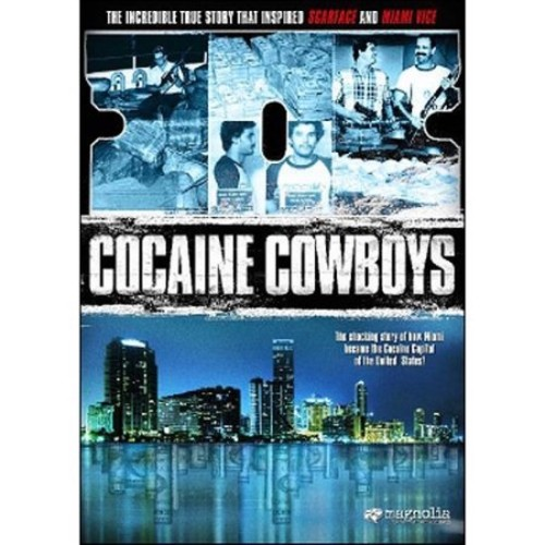 Cocaine Cowboys [DVD] [2006]