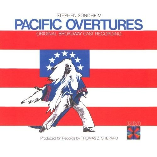 Pacific Overtures [Original Broadway Cast Recording] [CD]