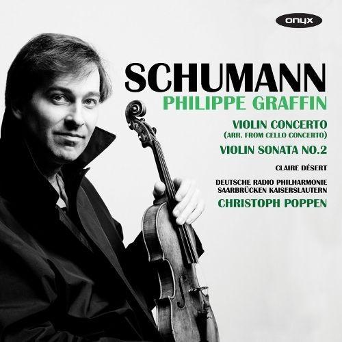 Schumann: Violin Concerto; Violin Sonata No. 2 [CD]