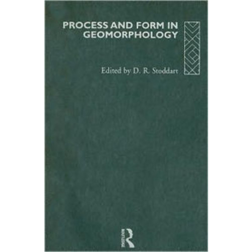 Process and Form in Geomorphology