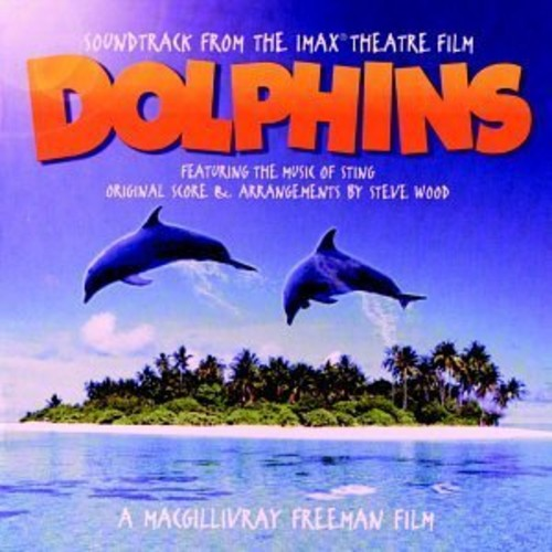 Dolphins: Soundtrack from the IMAX Theatre Film