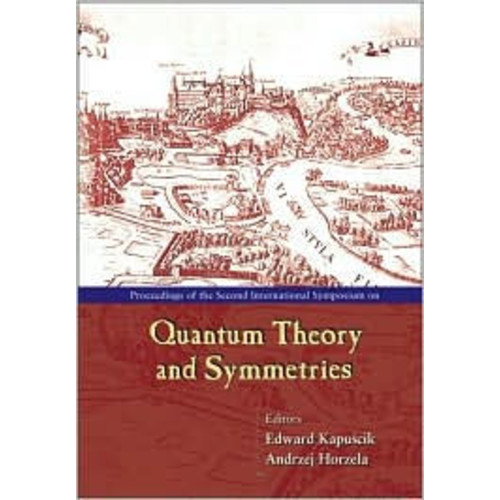 Quantum Theory and Symmetries, Proceedings of the Second International Symposium